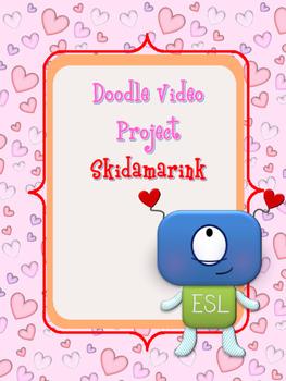 """Doodle Video Project """"Skidamarink"""""""