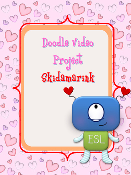 """Doodle Video Project """"Skidamarink"""