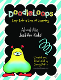 DoodleLoops About Me: Just For Kids! (2nd Edition, Book 11)