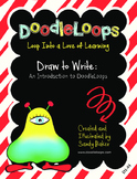 DoodleLoops Draw to Write: An Introduction to DoodleLoops (2nd Edition, Book 1)