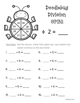 Doodlebug Division Spin!  Dividing by 2 Practice Activity/Worksheet/Center