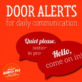 Door Alert Signs