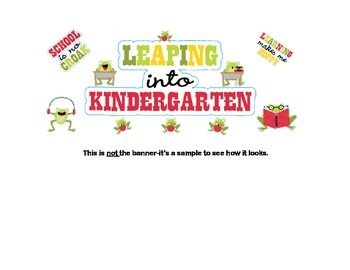 Door Banner or Bulletin Board Heading With a Back to School Theme Kindergarten