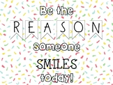 """Door Decoration - """"Be the reason someone smiles today!"""""""