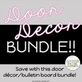 Classroom Door Decoration Bundle / Bulletin Board Bundle - Buy and SAVE!