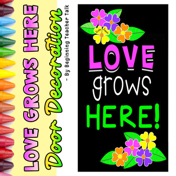 Door Decoration: Love Grows Here