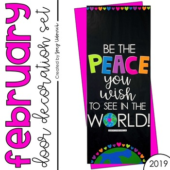 """Door Decoration Set: February """"Be the Peace"""""""