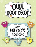 "Door Decoration: ""WHOO's in our class?"""