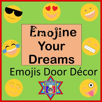 Door Decore:  Emojine Your Dreams - Door Decorations