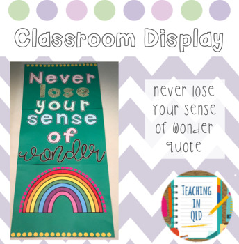Door Display *FREEBIE* Never Lose Your Sense of Wonder