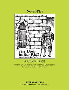 Door in the Wall - Novel-Ties Study Guide