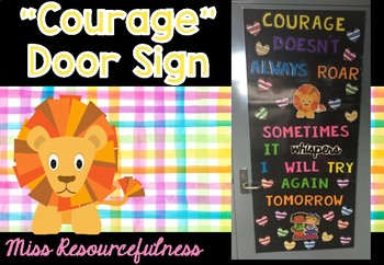 #betterthanchocolate Door Sign, Courage