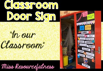 """Inspirational Inclusive Door Sign """"In our classroom we are:"""""""