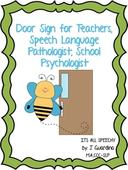 Door Sign for Teacher, Speech Pathologist, Psychologist: Where are we?