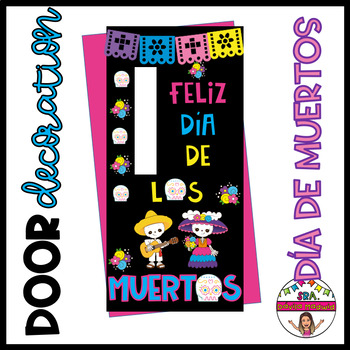 """Door decoration: """"Day of the Dead"""" ENGLISH & SPANISH"""