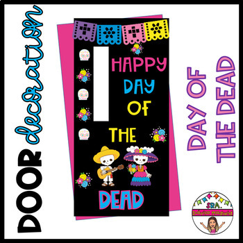 """Door decoration: """"Day of the Dead"""" ENGLISH only"""