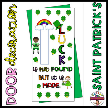 """Door decoration: """"Luck is not found but it is made."""" ENGLISH"""
