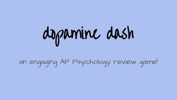 Dopamine Dash-- an AP Psychology Review Game