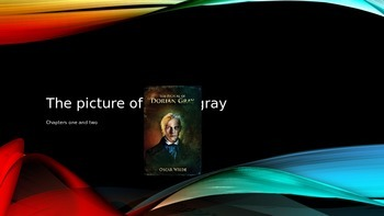 Dorian Gray Chapters One and Two