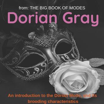 Dorian Gray (The Big Book of Modes) (Original Composition, Colored Sheet Music)