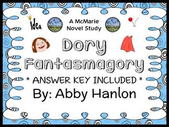 Dory Fantasmagory (Abby Hanlon) Novel Study / Comprehension  (22 pages)