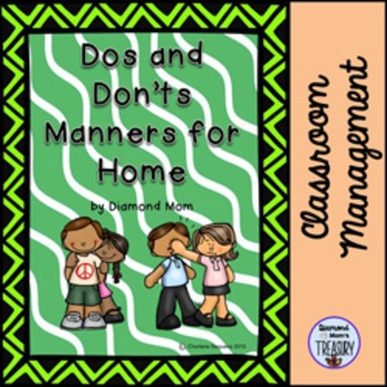 Dos and Don'ts Manners For Home