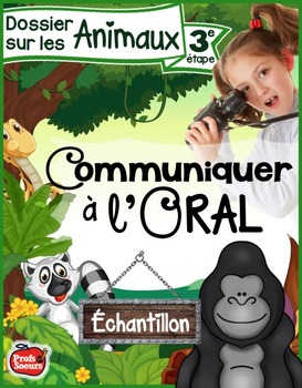 Communiquer à l'oral / ÉCHANTILLON // Dossier: Les Animaux