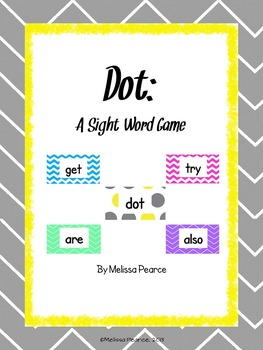Dot: A Sight Word Game
