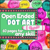 Dot Art Activities | Open ended for ANY skill