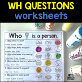 WH Questions | Speech Therapy Activities | Speech Therapy Worksheets