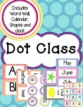 Dot Classroom Theme!