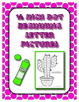 Dot Coloring Pages for the Beginning Letter Sounds ~ Alphabet Reading Center