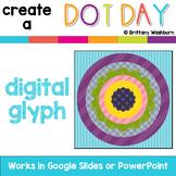 Dot Day Digital Glyph Activity