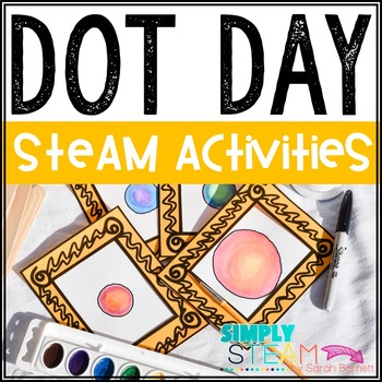 Dot Day STEM Activities