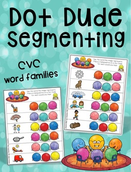 Dot Dude Segmenting CVC