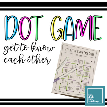 Dot Game: Getting to Know Each Other
