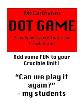 Dot Game (McCarthyism lesson activity - Pair with The Crucible Unit)