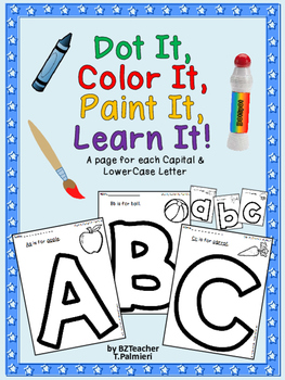 Dot It, Color It, Paint It, Learn It!  Alphabet letters in