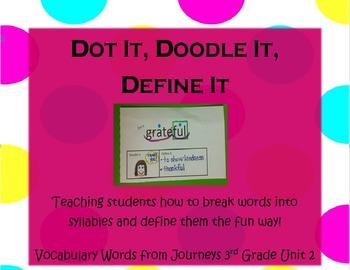 Dot It, Doodle It, Define It- Journeys 3rd Grade Unit 2 Vo