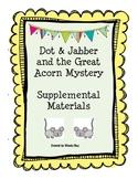Dot & Jabber- First Grade Reading Street Supplemental Materials