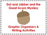 Dot & Jabber Graphic Organizers & Writing Activities (Reading Street 5.3)