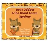 Dot & Jabber - Unit 5 Week 3 Common Core Literacy Centers