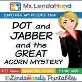 Reading Street, DOT AND JABBER AND THE GREAT ACORN MYSTERY
