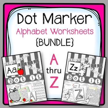 Dot Marker Alphabet Worksheets {BUNDLE} A-Z Worksheets