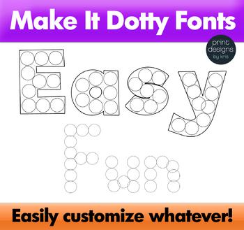 Dot Marker Font - Make it Dotty Fonts - Dot a Letter Font