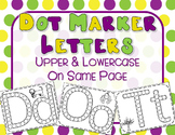 Dot Marker Letters- Capitals and Lowercase on Same Page