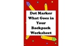 Dot Marker: What is in Your Backpack