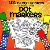 Dot Markers 101 Theme No-Prep Printables Distance Learning