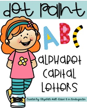 Dot Paint Alphabet {Capital Letters}