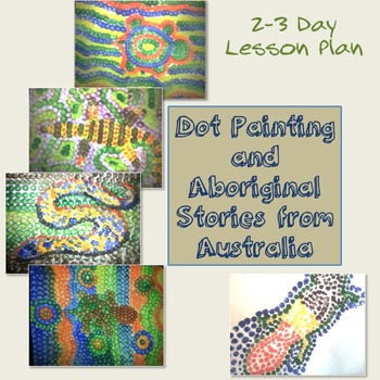 Dot Painting And Aboriginal Stories From Australia Tpt